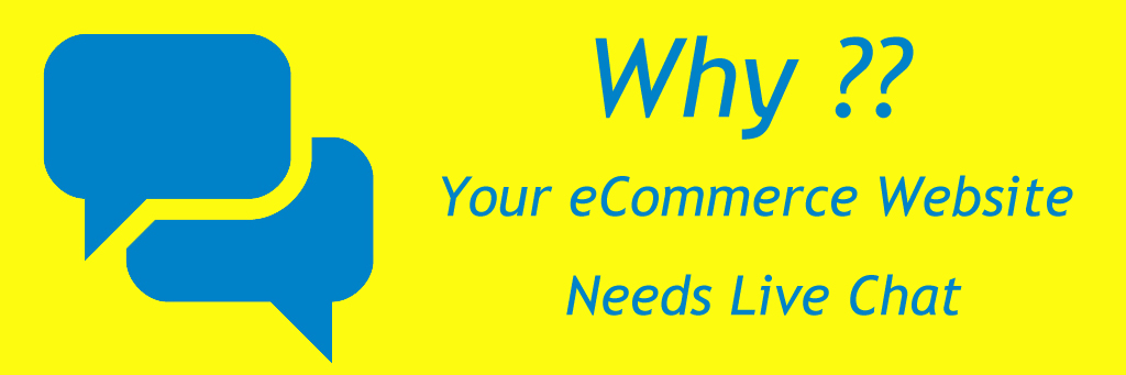 Why-Your-eCommerce-Website-Needs-Live-Chat