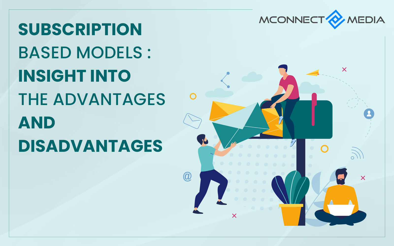 Subscription Based Models Insight Into The Advantages And Disadvantages