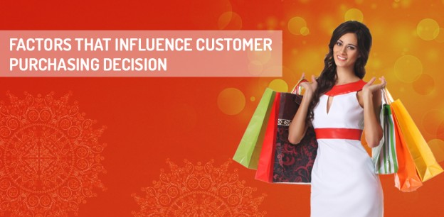 Factors Influence Customer Purchasing Decision