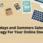 Summers Sales Strategy For Your Online Store