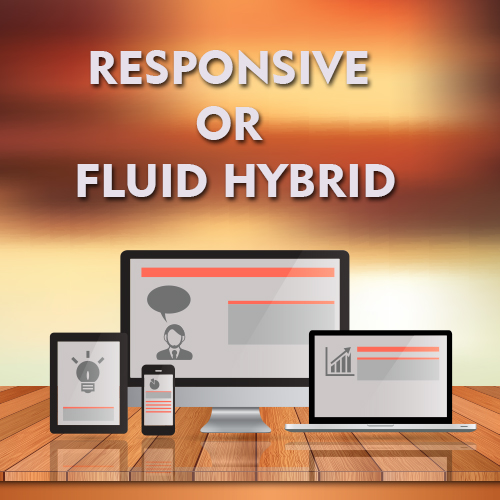 Responsive email templates or Fluid Hybrid Design