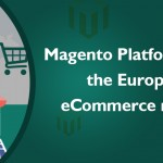 Magento Platform Leads the European eCommerce Market