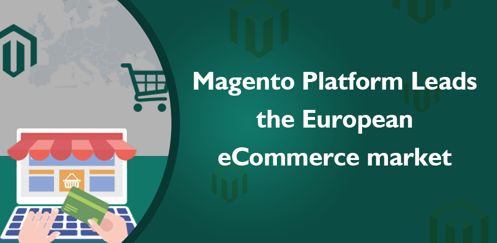 Magento Platform Leads the European eCommerce Market