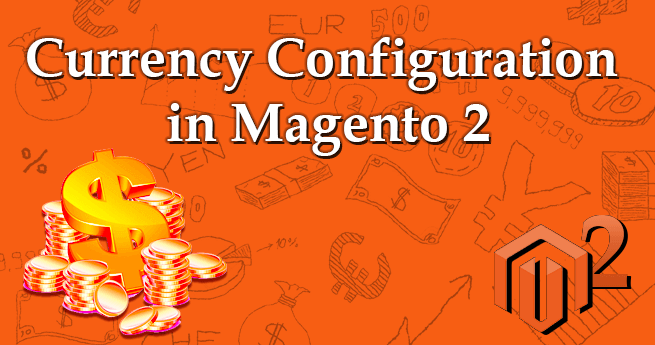 Currency COnfiguration in Magento 2