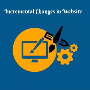 Incremental Changes in Website