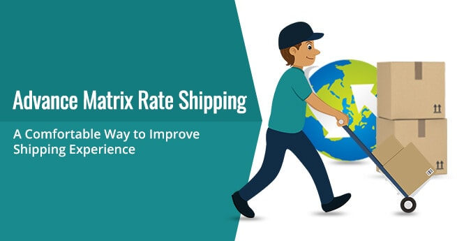 Advanced Matrix Rate shipping Magento 2