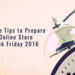 Last Minute Tips for Online Store