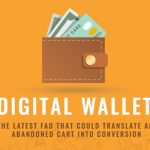 Digital Wallet ( E-Wallet)
