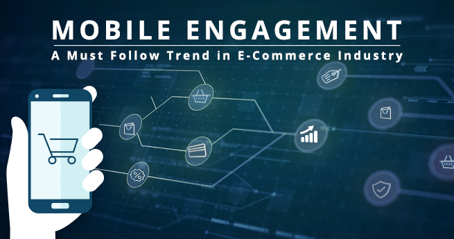 Mobile Engagement in E-Commerce