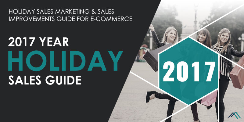 eCommerce Holiday Sales 2017