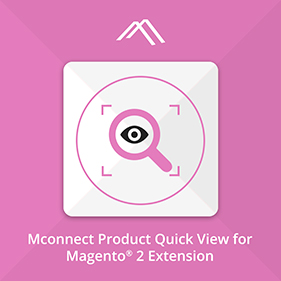 Mconnect Product Quick View Extension for Magento® 2