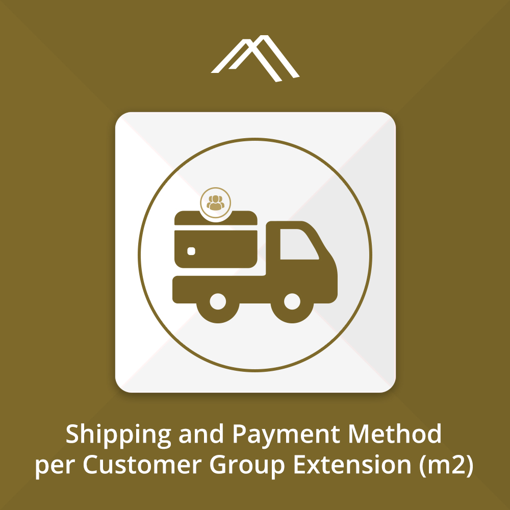 Shipping and Payment Method per Customer Group for Magento 2